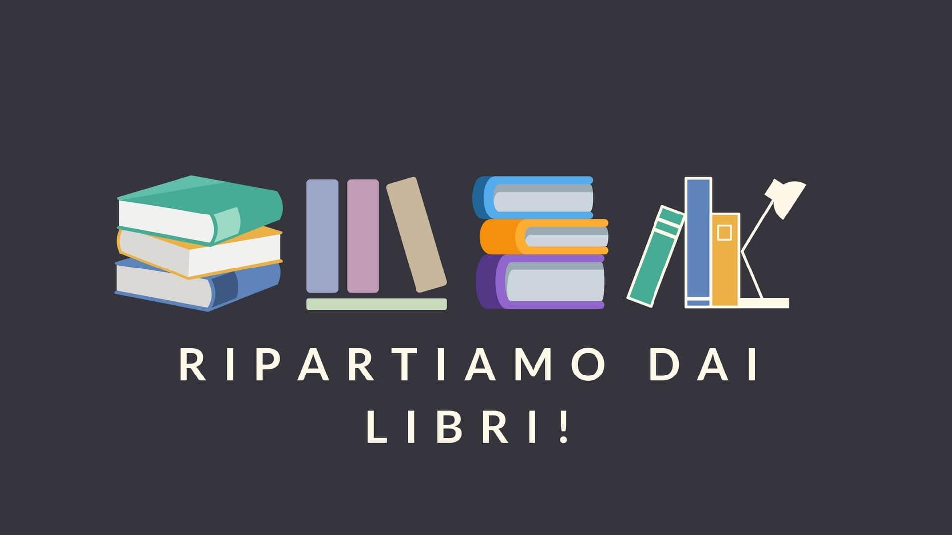 ripartiamo dai libri